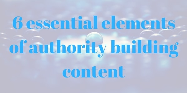 Content Creation to become the trusted authority
