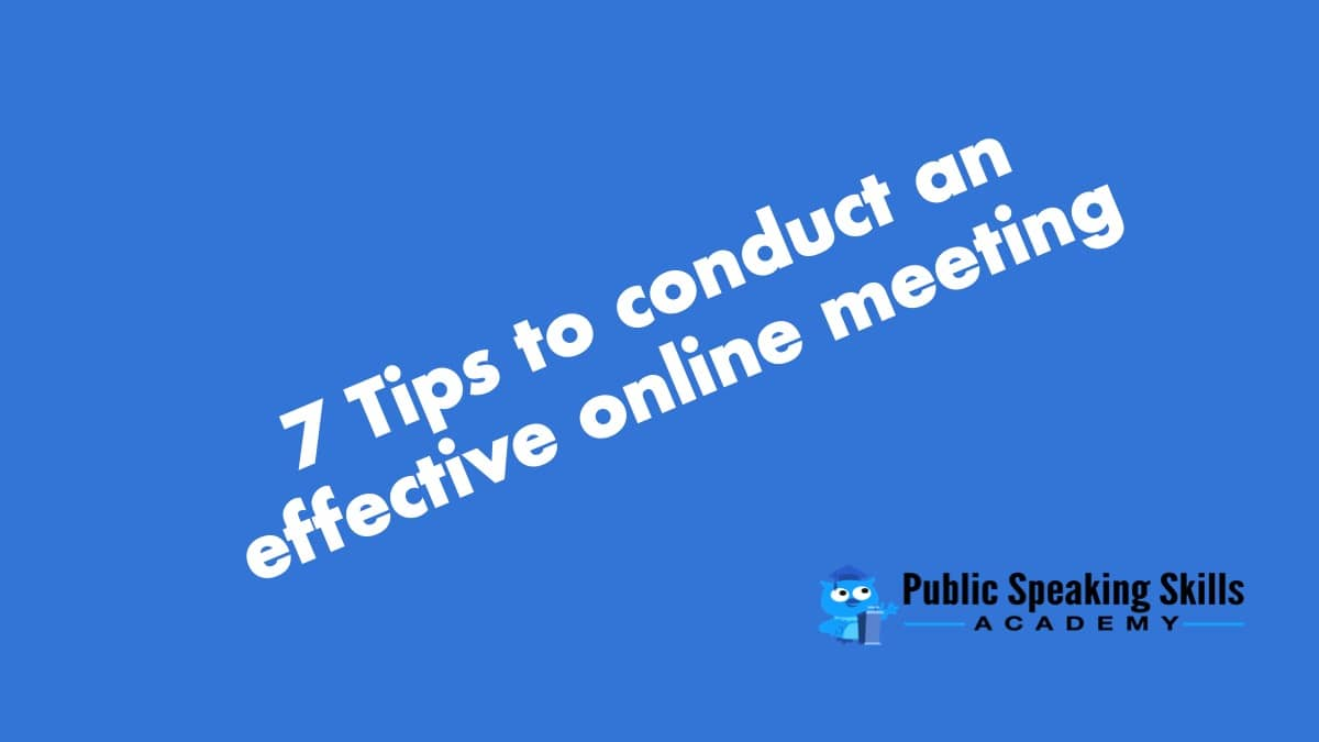 7 Tips to run an effective online meeting