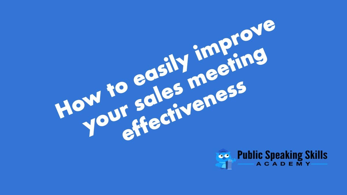 Improve your sales meetings